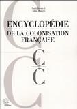 Alain Ruscio - Encyclopédie de la colonisation française.