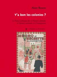 Galabria.be Y'a bon les colonies ? - La France Sarkozyste face à l'histoire coloniale, à l'identité nationale et à l'immigration Image