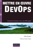 Alain Sacquet - Mettre en oeuvre DevOps - Comment évoluer vers une DSI agile.