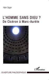 Lhomme sans Dieu ? - De Cicéron à Marc-Aurèle.pdf