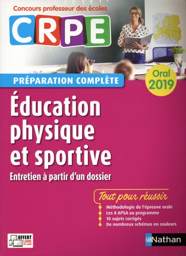 Education physique et sportive. Préparation complète oral  Edition 2019