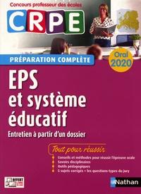 EPS et système éducatif oral CRPE- Entretien à partir d'un dossier - Alain Saint-Jalmes |