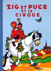 Alain Saint-Ogan - Zig et Puce Tome 15 : Zig et Puce et le cirque.