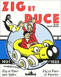 Alain Saint-Ogan - Zig et Puce Tome 3 : 1931-1933 : Zig et Puce aux Indes ; Zig et Puce et Furette.