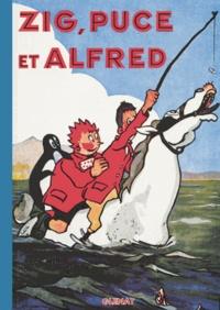 Alain Saint-Ogan - Zig et Puce Tome 3 : Zig,Puce et Alfred.