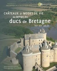 Rhonealpesinfo.fr Châteaux & modes de vie au temps des ducs de Bretagne (XIIIe-XVIe siècle) Image