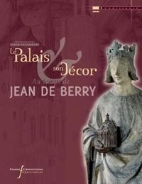 Alain Salamagne et Françoise Autrand - Palais aux temps de Jean de Berry.