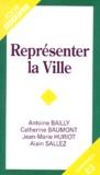 Alain Sallez et Antoine Bailly - Représenter la ville.