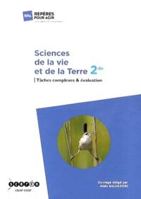 Sciences de la vie et de la Terre 2de- Tâches complexes & évaluation - Alain Salvadori |