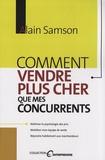 Alain Samson - Comment vendre plus cher que mes concurrents.