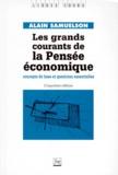 Alain Samuelson - Les grands courants de la pensée économique - Concepts de base et questions essentielles.