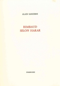 Alain Sancerni - Rimbaud selon Harar.