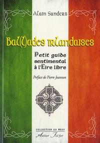 Alain Sanders - Ballades irlandaises - Petit guide sentimental à l'Eire libre.