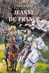 Alain Sanders - Jeanne de France.