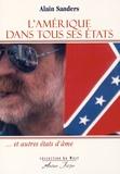 Alain Sanders - L'Amérique dans tous ses Etats et autres états d'âme.