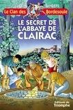Alain Sanders - Le secret de l'abbaye de Clairac.