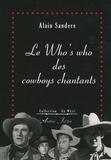 Alain Sanders - Le Who's who des cowboys chantants.
