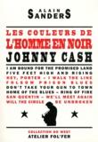 Alain Sanders - Les couleurs de l'homme en noir - Johnny Cash.