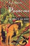 Alain Sanders - Pembroke - Ou La mort un jour.