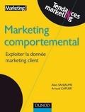 Alain Sanjaume et Arnaud Caplier - Marketing comportemental.