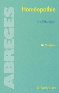 Alain Sarembaud - Homéopathie. - 2ème édition.