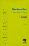 Alain Sarembaud et Bernard Poitevin - Homéopathie - Pratiques et bases scientifiques.