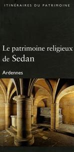Alixetmika.fr Le patrimoine religieux de Sedan - Ardennes Image