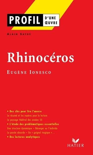 Profil - Ionesco (Eugène) : Rhinocéros. Analyse littéraire de l'oeuvre