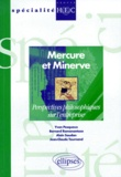 Alain Saudan et Jean-Claude Tournand - MERCURE ET MINERVE. - Perspectives philosophiques sur l'entreprise.