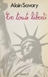 Alain Savary - En toute liberté.