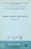 Alain Savary - La conversion industrielle en Europe (11) - Fabrications nouvelles.