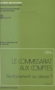 Alain Sayag - Le commissariat aux comptes : renforcement ou dérive ? (2).