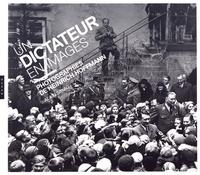Alain Sayag - Un dictateur en images - Photographies de Heinrich Hoffmann.