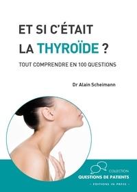 Et si cétait la thyroïde ? - Tout comprendre en 100 questions.pdf