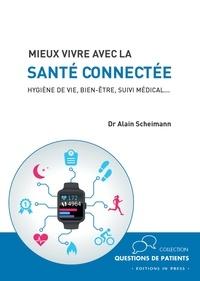 Mieux vivre avec la santé connectée - Hygiène de vie, bien-être, suivi médical....pdf