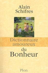 Dictionnaire amoureux du bonheur.pdf