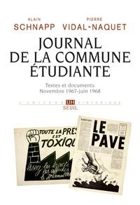 Alain Schnapp et Pierre Vidal-Naquet - Journal de la Commune étudiante - Textes et documents. Novembre 1967 - juin 1968.