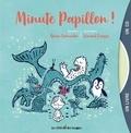 Alain Schneider et Vincent Farges - Minute papillon !. 1 CD audio