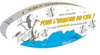 Alain Schneider - Pour l'humour du ciel - Un régal d'abécédaire divinement drôle.
