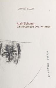 Alain Schoner - La mécanique des hommes.
