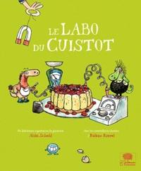 Alain Schuhl et Hélène Maurel - Le labo du cuistot.