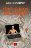 Alain Schwarzstein - Cent euros de l'heure.