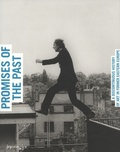 Alain Seban - The promises of the past - A discontinuous history of art in former Eastern Europe.