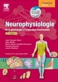 Alain Sébille et Jean-François Vibert - Neurophysiologie - De la physiologie à l'exploration fonctionnelle.