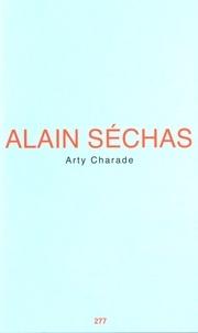 Alain Séchas - Arty Charade.