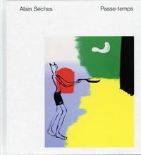 Alain Séchas - Passe-temps.