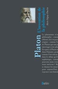 Alain Séguy-Duclot - Platon - L'invention de la philosophie.