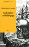 Alain Séguy-Duclot - Recherches sur le langage.
