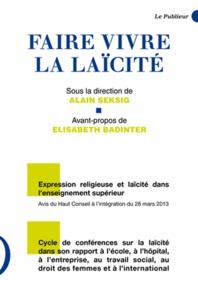 Alain Seksig - Faire vivre la laïcité.