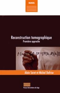 Alain Seret et Michel Defrise - Reconstruction tomographique - Première approche.